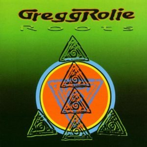 Gregg Rolie - Roots