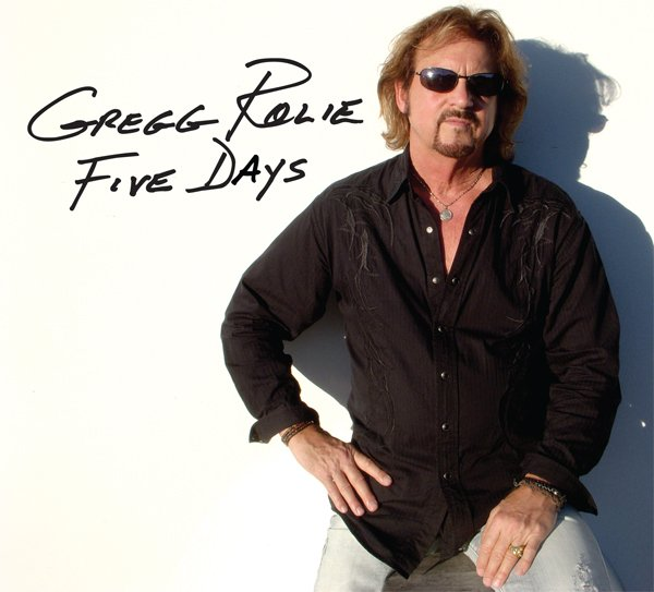 Gregg Rolie - Five Days